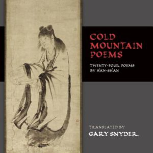 Cold Mountain Poems by Gary Snyder
